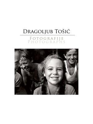 Knjiga Fotografije, Dragoljub Tošić